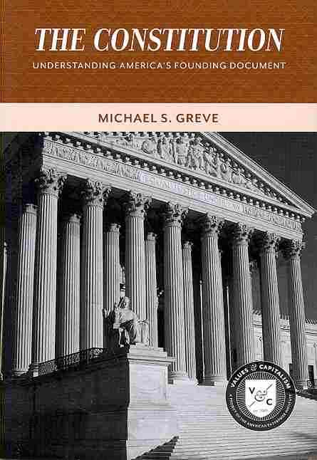 Constitution By Greve, Michael S.